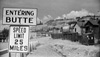 Entering Butte road sign, 1939