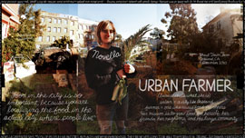 """Urban Farmer"" - Novella Carpenter, wrote Farm City, bestselling book about converting a vacant city lot into a thriving garden."