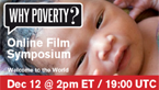 Why Poverty? Online Film Symposium