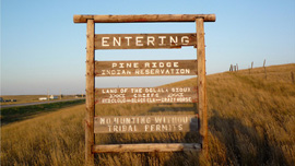 Entrance of Pine Ridge Reservation, South Dakota 
