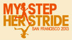 My Step, Her Stride San Francisco