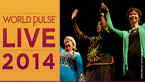 World Pulse LIVE 2014